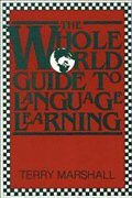 The Whole World Guide to Language Learning