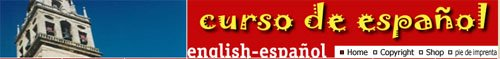 Learn Spanish free online from the Curso de Espanol.